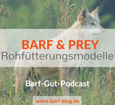 [BGP005] BARF, Frankenprey, Prey Model Raw – Es gibt nicht nur eine Art, roh zu füttern
