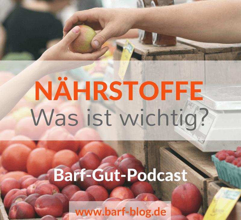 Nährstoffe Barfen Podcast
