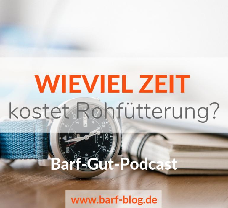 [BGP014] BARF für Eilige – wie man Rohfütterung zeitsparend gestalten kann